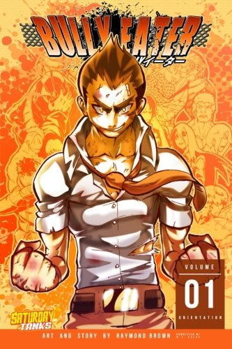 9781522709220: Bully Eater, Vol.1 (Volume 1)