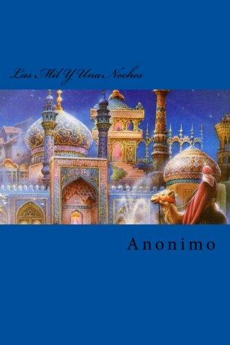 9781522709589: Las Mil Y Una Noches (Spanish Edition)