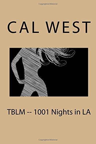 9781522710059: TBLM -- 1001 Nights in LA