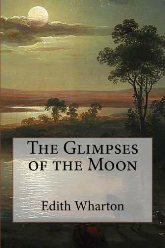 9781522710806: The Glimpses of the Moon