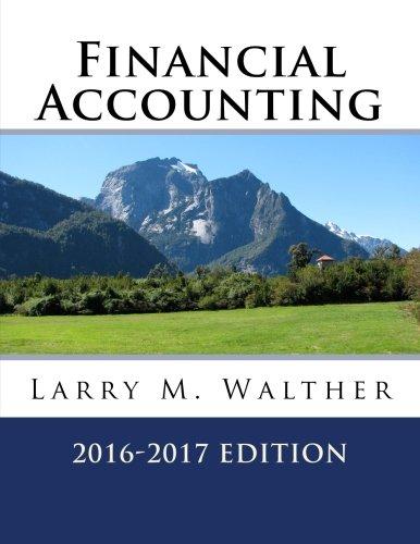 9781522710875: Financial Accounting 2016-2017 Edition