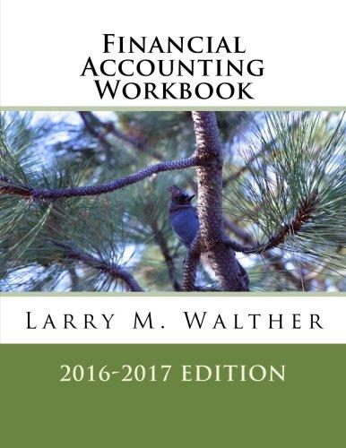 9781522710974: Financial Accounting Workbook 2016-2017 Edition