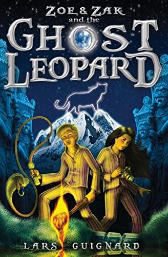 9781522711414: Zoe & Zak and the Ghost Leopard (A Zoe & Zak Adventure) (Volume 1)