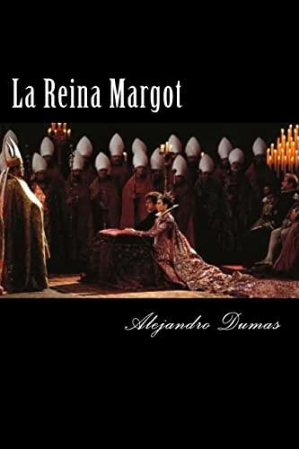 9781522712206: La Reina Margot (Spanish Edition)