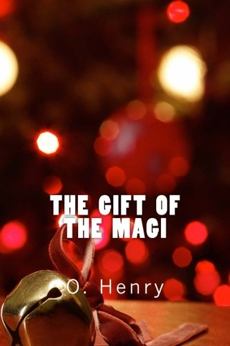 9781522712640: The Gift of the Magi (Richard Foster Classics)
