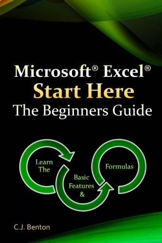 9781522713371: Microsoft Excel Start Here The Beginners Guide