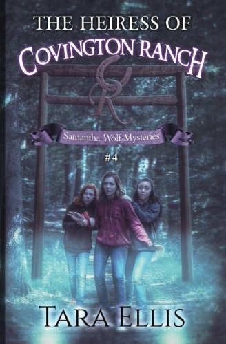 9781522714101: The Heiress of Covington Ranch (The Samantha Wolf Mysteries) (Volume 4)