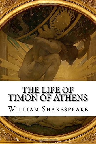 9781522714316: The Life of Timon of Athens