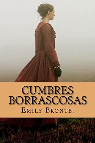 9781522714743: Cumbres Borrascosas (Spanish Edition)