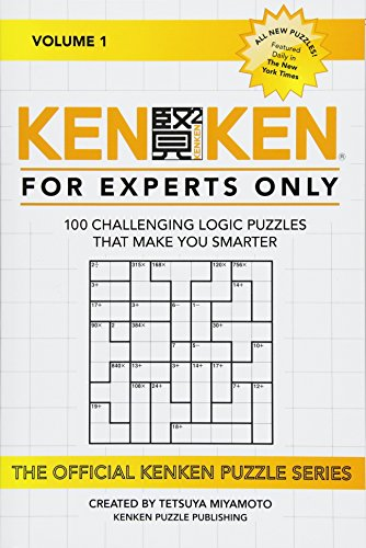 9781522715290: KenKen: For Experts Only: 100 Challenging Logic Puzzles That Make You Smarter