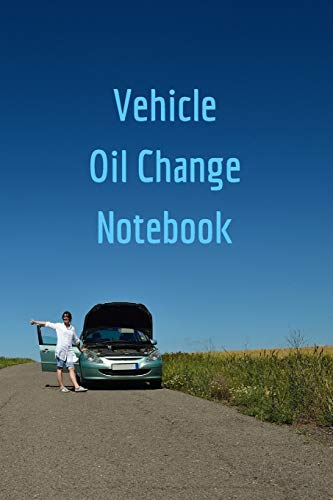9781522716419: Vehicle Oil Change Notebook