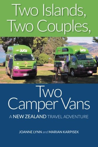 9781522716518: Two Islands, Two Couples, Two Camper Vans: A New Zealand Travel Adventure