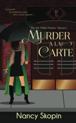9781522716945: Murder A La Carte: The 4th Nikki Hunter Mystery (Nikki Hunter Mysteries) (Volume 4)