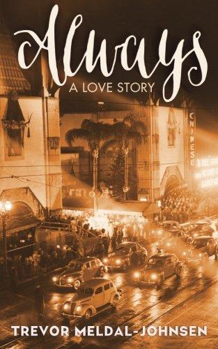 Always: A Love Story: Trevor Meldal-Johnsen