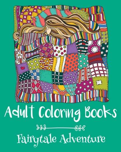 9781522718482: Adult Coloring Books: Fairytale Adventure