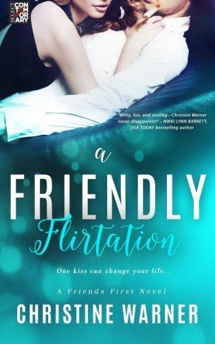 9781522718666: A Friendly Flirtation