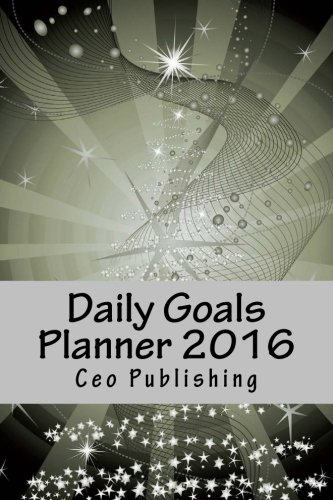 9781522719137: Daily Goals Planner 2016