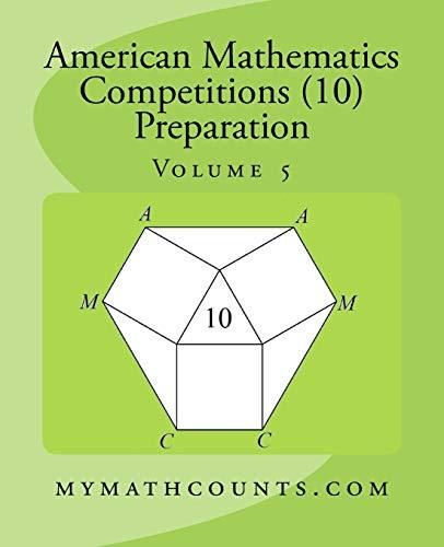 9781522719779: American Mathematics Competitions (AMC 10) Preparation (Volume 5)