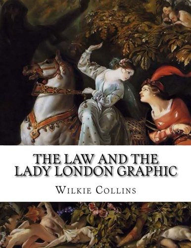 9781522719939: The Law And the Lady London Graphic