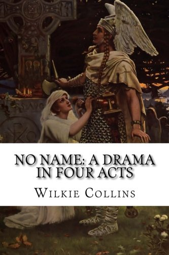 9781522720027: No Name: A Drama in Four Acts