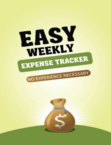 9781522721000: Easy Weekly Expense Tracker