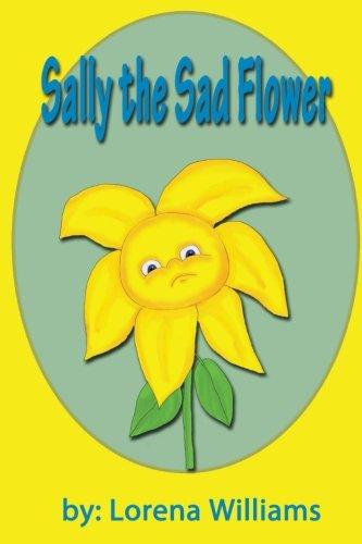 9781522721017: Sally the Sad Flower