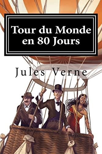 9781522721505: Tour du Monde en 80 Jours (French Edition)