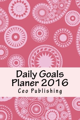 9781522723103: Daily Goals Planer 2016