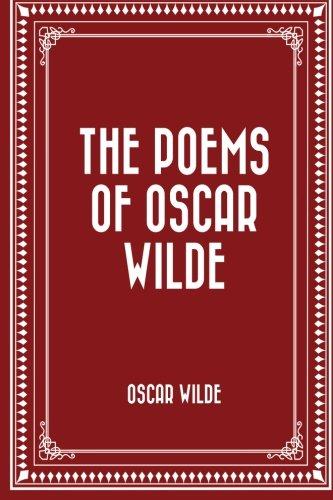 9781522724919: The Poems of Oscar Wilde