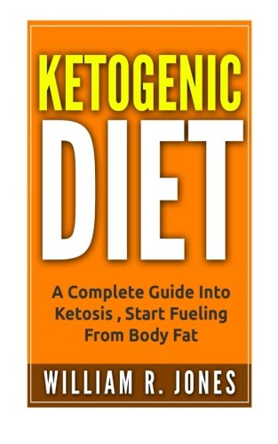 9781522725138: Ketogenic Diet: Fat Fueled Diet. (Weight Loss For Beginners, Fat Loss, Recipes, Mistakes, Low Carb Diet)