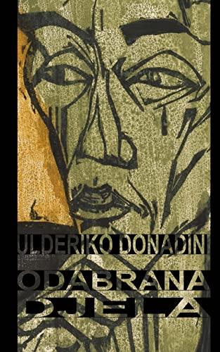 9781522725770: Odabrana djela: Bauk, Djavo gospodina Andrije Petrovica, Doktor Kvak, Jakov Zleb, Dunja, Kroz sibe (Hrvatski klasici) (Croatian Edition)