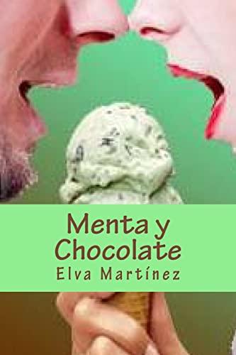 9781522726166: Menta y Chocolate (Spanish Edition)