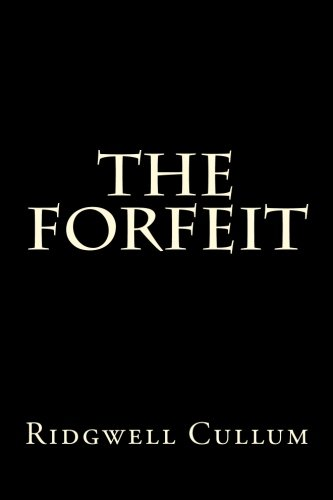9781522727415: The Forfeit
