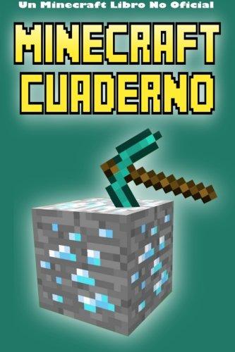 9781522727934: Minecraft Cuaderno: Un Minecraft Libro No Oficial