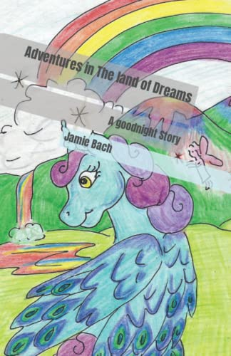 9781522729174: Adventures in The land of Dreams: A goodnight Story