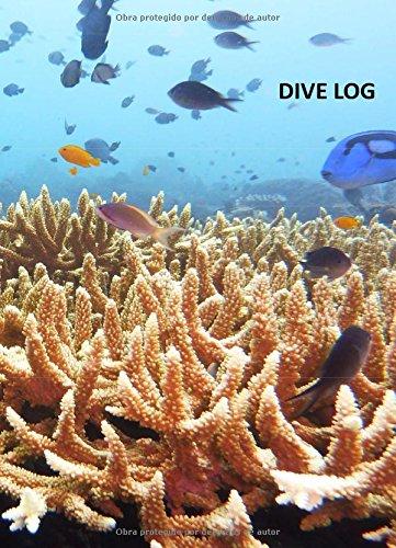 9781522729464: Dive Log (registro de buceo en espanol): los mejores buceos son propios (Spanish Edition)