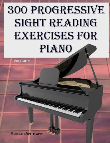 9781522731061: 300 Progressive Sight Reading Exercises for Piano Volume Two