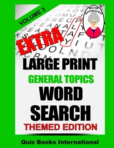 9781522731641: Extra Large Print Word Search - General Topics Vol. 3