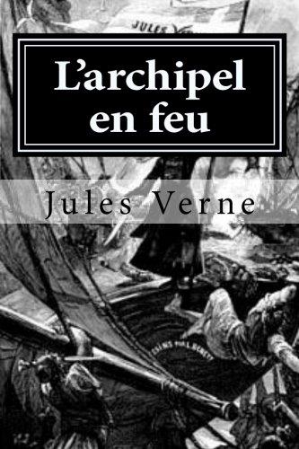 9781522731832: L'archipel en feu (French Edition)