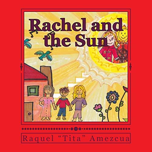 9781522732372: Rachel and the Sun