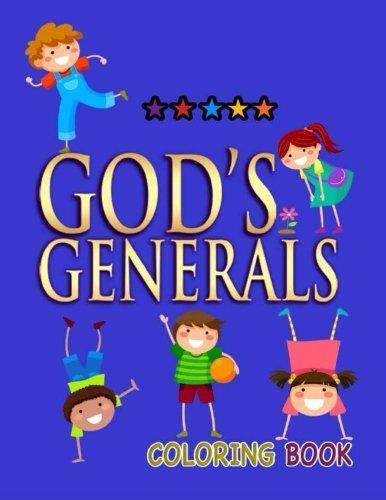 9781522732747: God's Generals Coloring Book