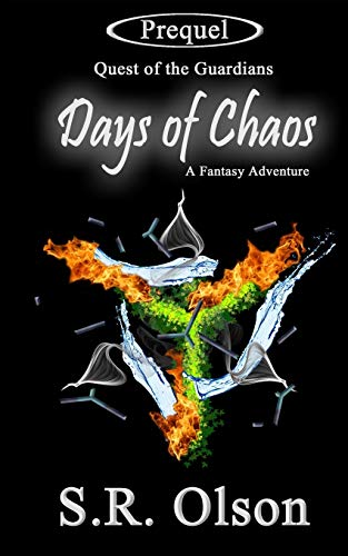 9781522732860: Days of Chaos; A Fantasy Adventure: (Prequel: Quest of the Guardians)