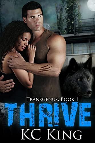 9781522733096: Thrive (Transgenus) (Volume 1)