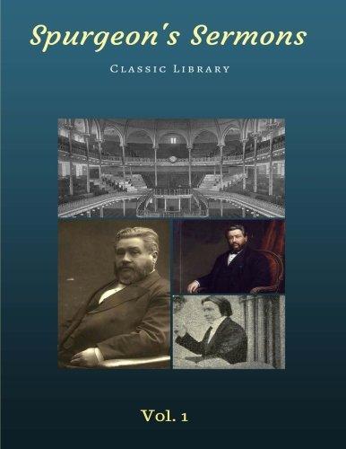9781522733874: Spurgeon's Sermons Volume 1 (1-53) (Spurgeon's Classics)