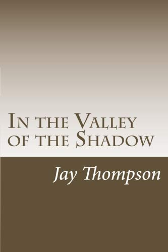9781522734949: In the Valley of the Shadow: (One-Act Version)