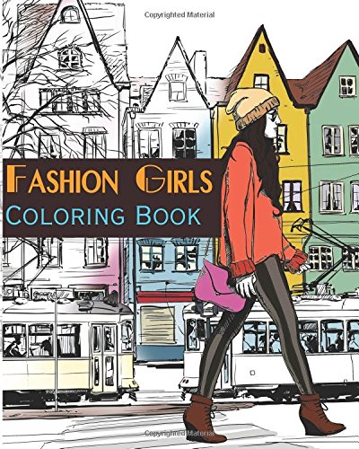 9781522734956: Fashion Girls : Street Fashion Coloring Book