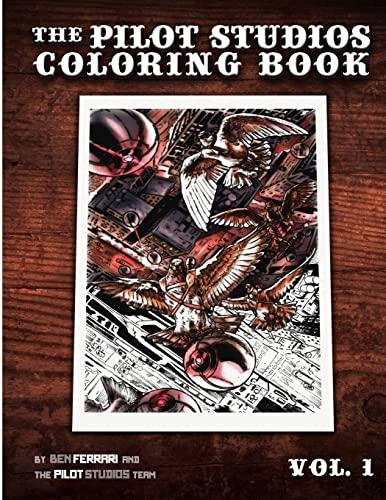 9781522735038: The Pilot Studios Coloring Book Vol. 1