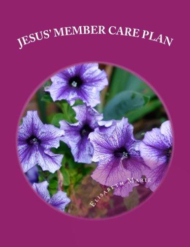 9781522735045: Jesus' Member Care Plan: Bible Study for Women