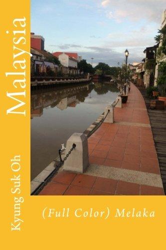 9781522735106: Malaysia: (Full Color) Melaka