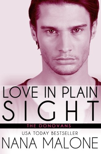 9781522735168: Love in Plain Sight: New Adult Romance (The Donovans) (Volume 4)